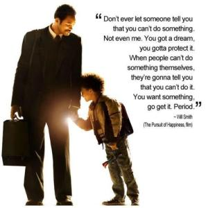Will Smith Inspiring Quote From The Pursuit Of Happiness Film